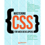 Mastering CSS for Web Developers